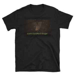 Earth Dominant Singer Black T-Shirt